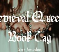 Medieval Queens Book Tag